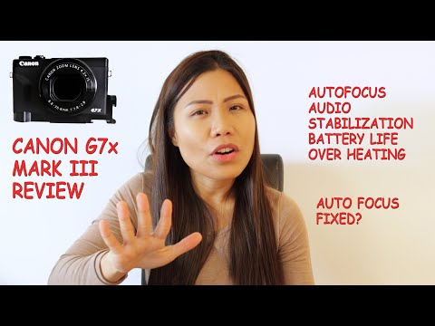 Canon G7x Mark III Review | Firmware 1.2.0
