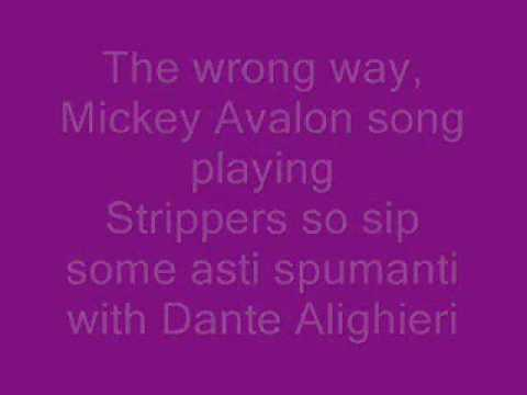 Mickey Avalon Mr right lyrics