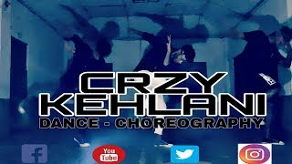 CRZY [KEHLANI] DANCE VIDEO | Bitking Abhijit Saha official |
