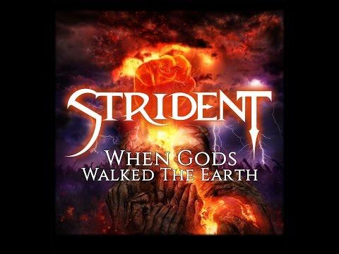 Strident - When Gods Walked the Earth (Full Album)