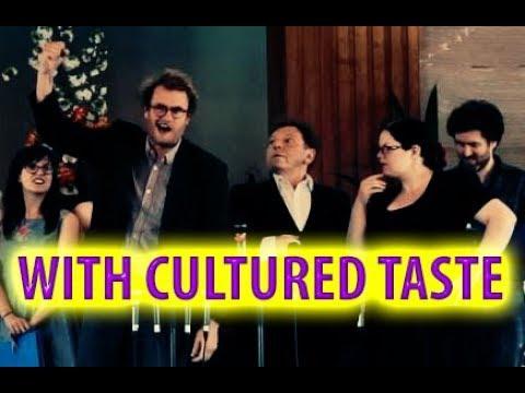 Gilbert & Sullivan's WITH CULTURED TASTE - Full Show (London, 14 April 2018)
