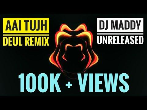 Aai Tujh Deul Original Mix - Dj Maddy & Dj Sky 😍😎