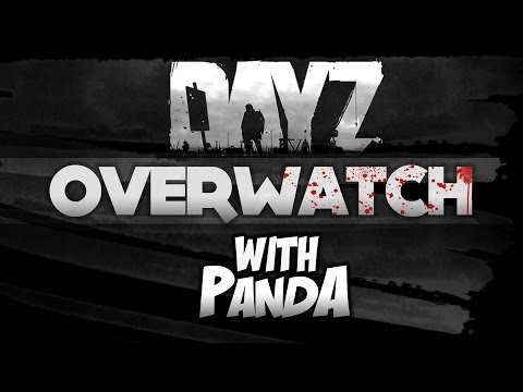 EATING DIRT! - DayZ Overwatch N2S Part 2