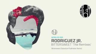 Rodriguez Jr. - Bittersweet (Sebastian Radlmeier Remix) - mobilee089