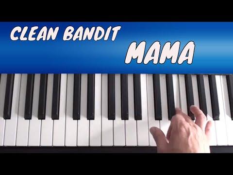 Clean Bandit, Ellie Goulding - Mama - Piano Tutorial