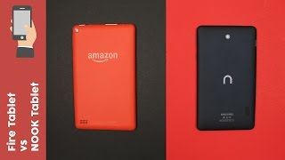 """Amazon Fire Tablet vs NOOK 7"""" ─ What"""