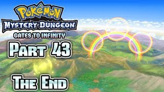 Pokémon Mystery Dungeon Gates to Infinity Part 43: Ending Finale!