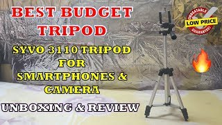 Best Cheapest Tripod for Mobile & Camera Video Shooting || Syvo 3110 Tripod - Unboxing & Review