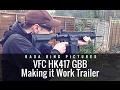 VFC HK417 GBB: Making It Work Trailer