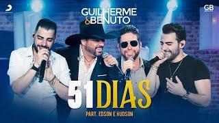 Guilherme e Benuto - 51 Dias part. Edson e Hudson (DVD AMANDO, BEBENDO E SOFRENDO)