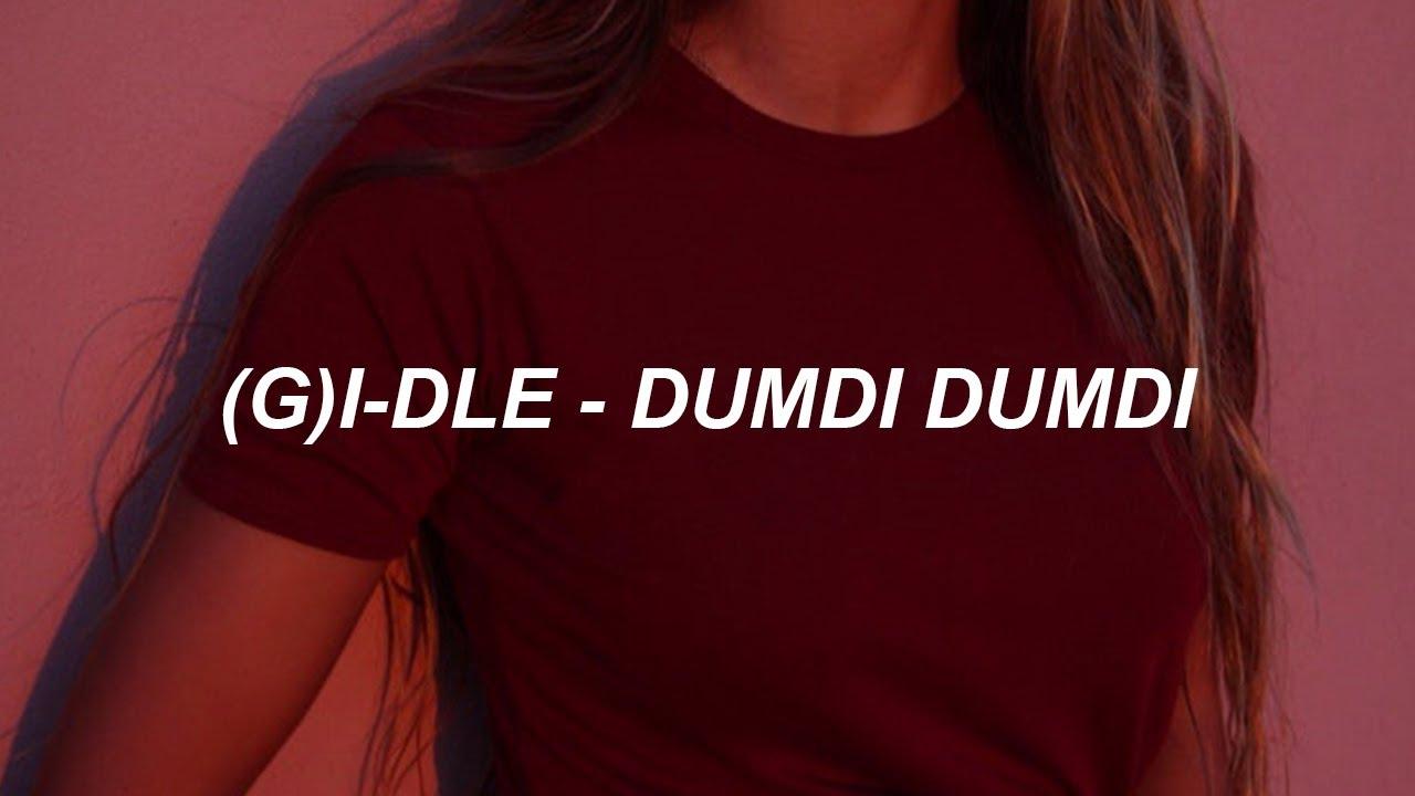 (여자)아이들((G)I-DLE) - '덤디덤디 (DUMDi DUMDi)' Easy Lyrics
