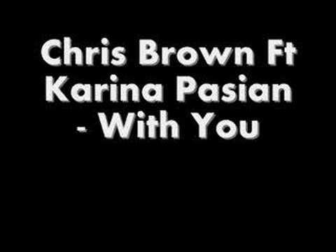 Chris Brown Ft Karina Pasian With You Remix
