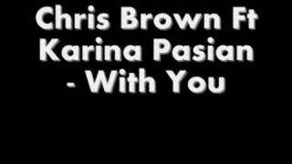 Chris Brown Ft Karina Pasian With You Remix