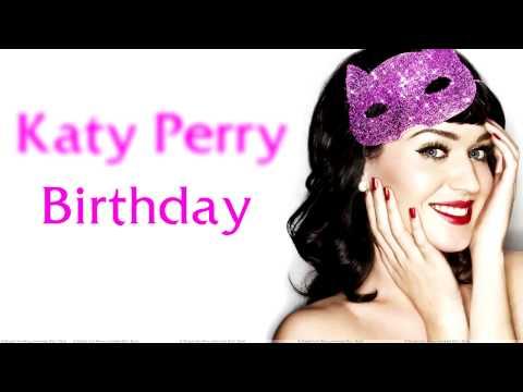 Katy Perry - Birthday ( Lyric Video )