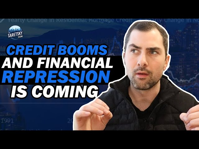 Credit Booms & Financial Repression is Coming