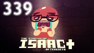 The Binding of Isaac: AFTERBIRTH+ - Northernlion Plays - Episode 339 [Cliff]