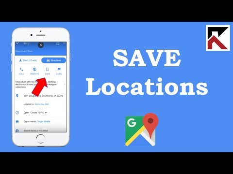 How To Save Locations On Google Maps