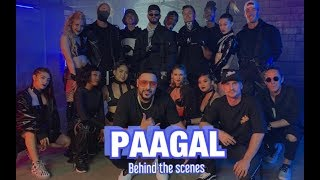 Badshah | PAAGAL | Official Music (behind the scenes) by Chapkis Dance Family
