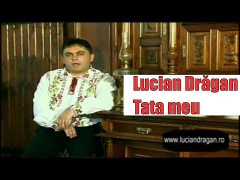Lucian Dragan - Tata meu
