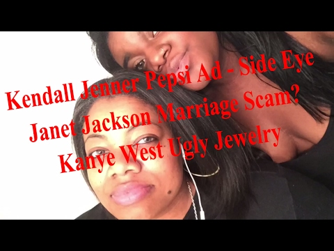 Kendall Jenner Pepsi Ad Side Eye | Janet Jackson's Marriage Scam | Kanye West's Ugly Jewelry Ep 3
