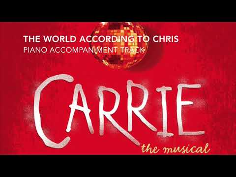 The World According to Chris - Carrie - Piano Accompaniment/Rehearsal Track