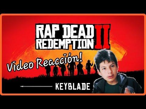 RED DEAD REDEMPTION 2 RAP - Forajidos Siempre | Keyblade | Vídeo Reacción