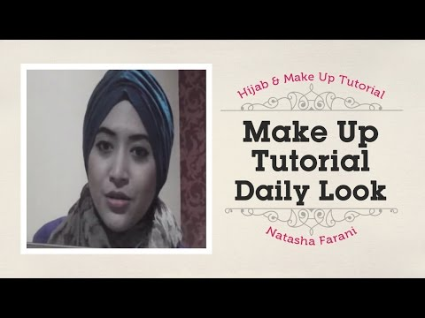 Makeup Daily Tutorial   Natasha Farani