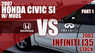 07 Si vs 03 Infiniti I35 - - 15mph roll - - Part 1 of 2