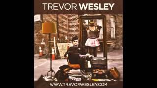 Video Trevor Wesley - Chivalry Is Dead (Official Audio) download MP3, 3GP, MP4, WEBM, AVI, FLV Juli 2018