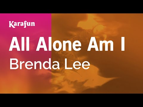 Karaoke All Alone Am I - Brenda Lee *