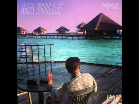 MMZ Ma Bulle ( Audio Officiel )