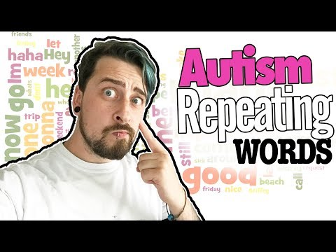 AUTISM REPEATING WORDS - Repeating Words Aspergers Syndrome | The Aspie World