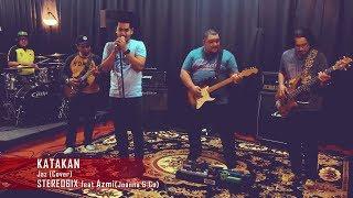 Download lagu Jaz - Katakan by Stereo6ix feat Azmi