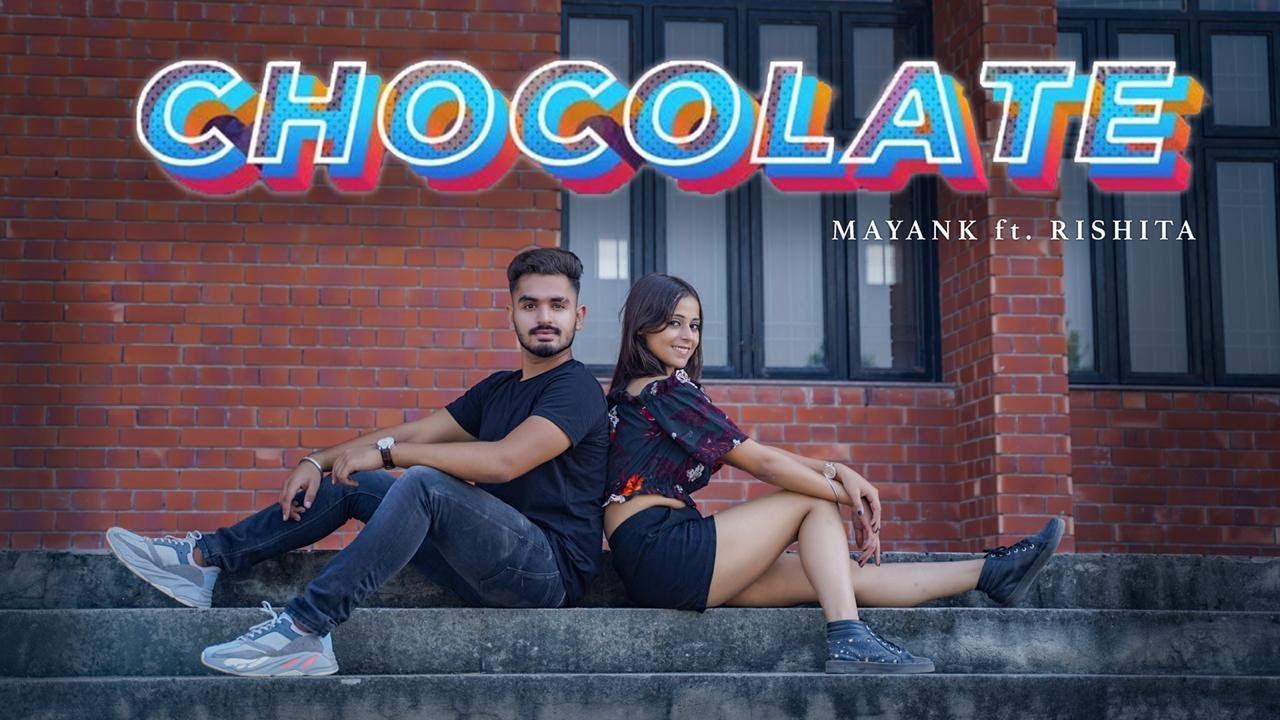 Chocolate   Tonny Kakkar    Riyaz Aly & Avneet Kaur   Mayank Grover x Rishita   Dance Cover