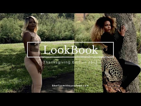 Lookbook| Thanksgiving Edition 2017