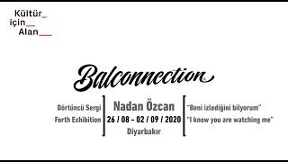 Balconnection Project: Nadan Özcan - Süreç/Process