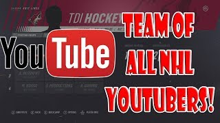 NHL 19 Team of Youtubers! Can They Win The CUP?
