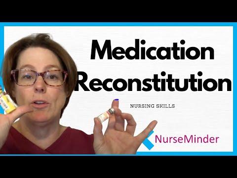 Medication Reconstitution (Nursing Skills)