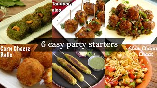 6 easy starters for new year party | Party appetizer / snack ideas | Easy and quick party recipes