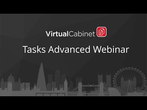Virtual Cabinet |  Tasks Advanced Webinar