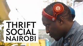 Thrift Social Nairobi Future Trends (July 2017)