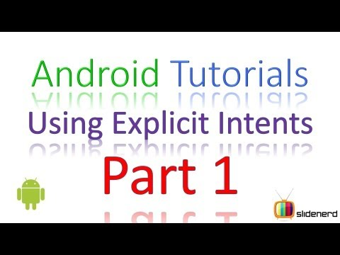 #23 Android Intent Tutorial: Explicit Intents Part 1 [HD 1080p]