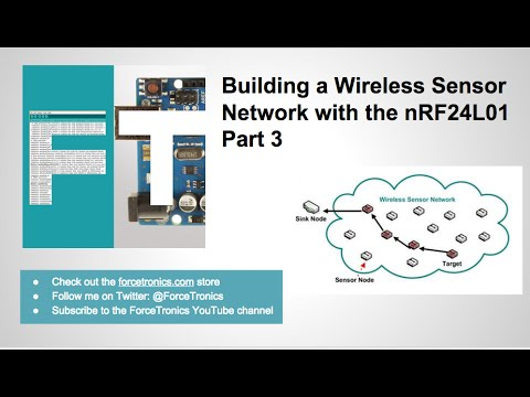 Building a Wireless Sensor Network with the nRF24L01 Part 3