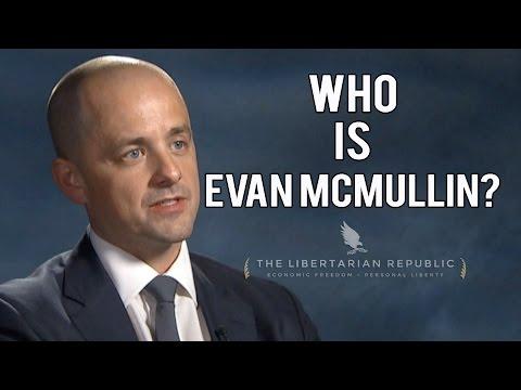 Who Is Evan McMullin? Ft. Austin Petersen