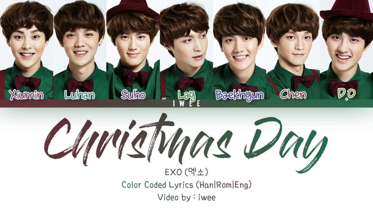 Exo ̗'소 Christmas Day Korean Version Han Rom Eng Color Coded Lyrics ͕œêµì–´ Ê°€ì'¬ Youtube