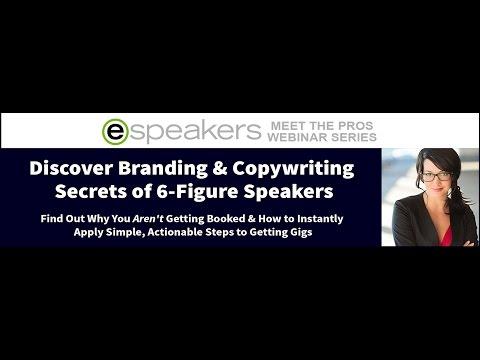Meet The Pros Webinar Series: Branding & Copywriting Secrets of 6-Figure Speakers
