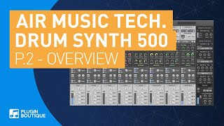Drum Synth 500 by AIR | Overview Review of Key Features | Part 2