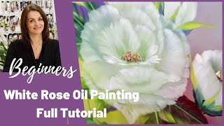 Paint With Maz - White Rose in Oils - Full Step by Step Tutorial