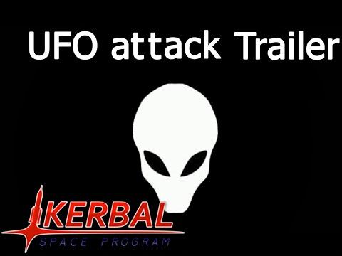 KSP UFO Attack TRAILER
