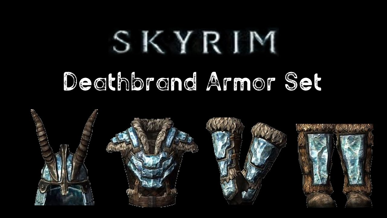 Location Of Deathbrand Armor Pieces Skyrim Ps4 Youtube